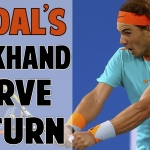 Rafael Nadal Serve Return