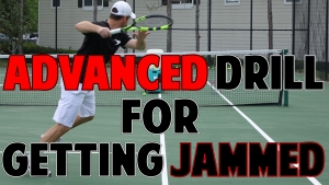 Advanced Tennis Drill To Stop Getting Jammed