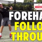 How to Follow Through on Your Forehand