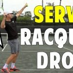 Racket Drop for Solid Serves