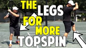 How to Use the Legs for More Topspin