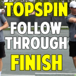 Topspin Forehand Follow Through - Low or High